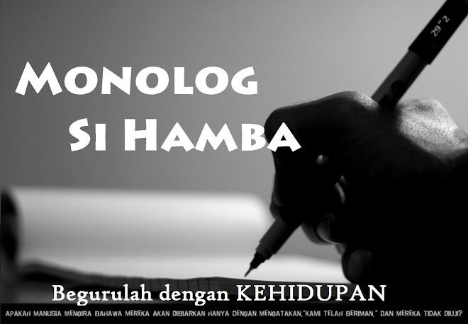 Monolog Si Hamba