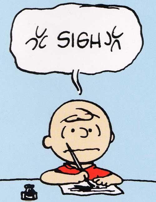 [Image: sigh-charlie-brown.jpg]