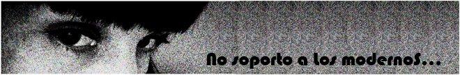 No SoPoRtO a LoS MoDeRnOs
