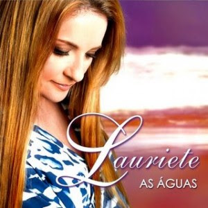 Cd Lauriete - As Águas (Lançamento 2009)