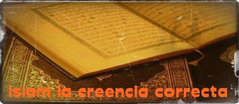 Islam la creencia correcta
