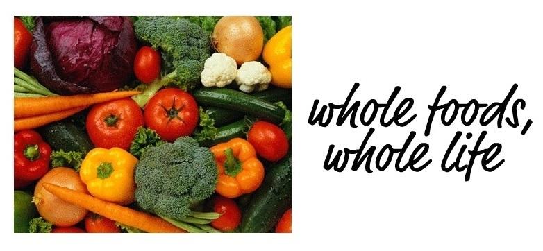 Whole Foods, Whole Life