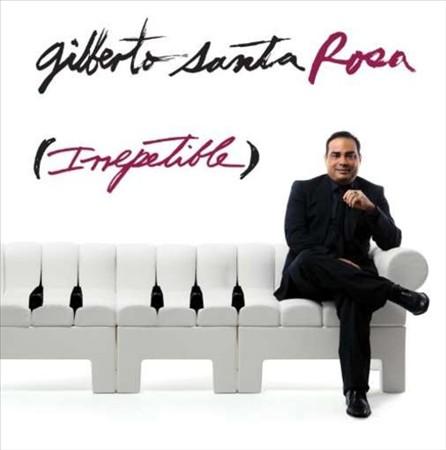 Gilberto Santa Rosa y Su Nueva Produccion Irrepetible