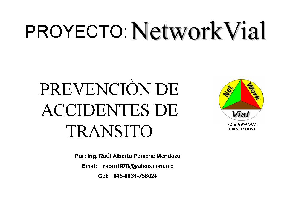NETWORKVIAL    Seguridad Vial Mexico