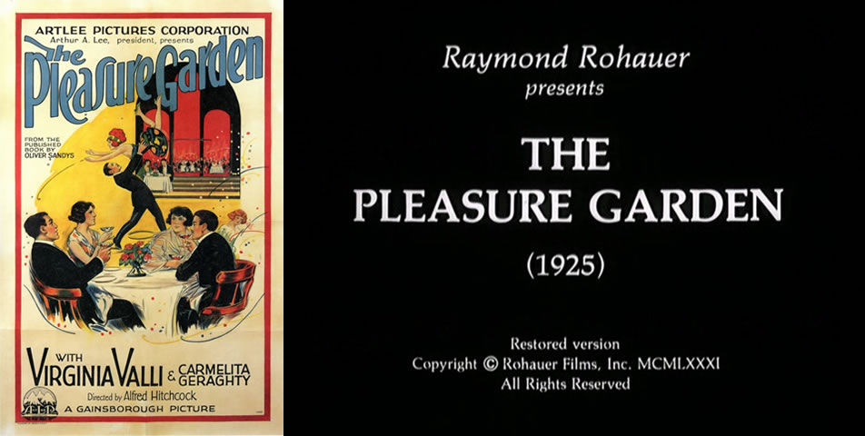 a review of alfred hitchcocks 1925 film the pleasure garden Hitchcock's films seem to cross all boundaries in terms of audience   underneath the exciting visuals and story, often lies an analysis of ideas and   shadow of a doubt (1943) or the pleasure garden (1925), present that.
