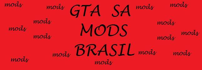 Gta sa mods Brasil