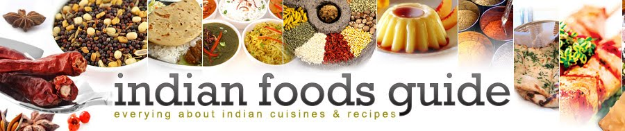 Indian Foods Guide - Everything about indian cuisines & recipes
