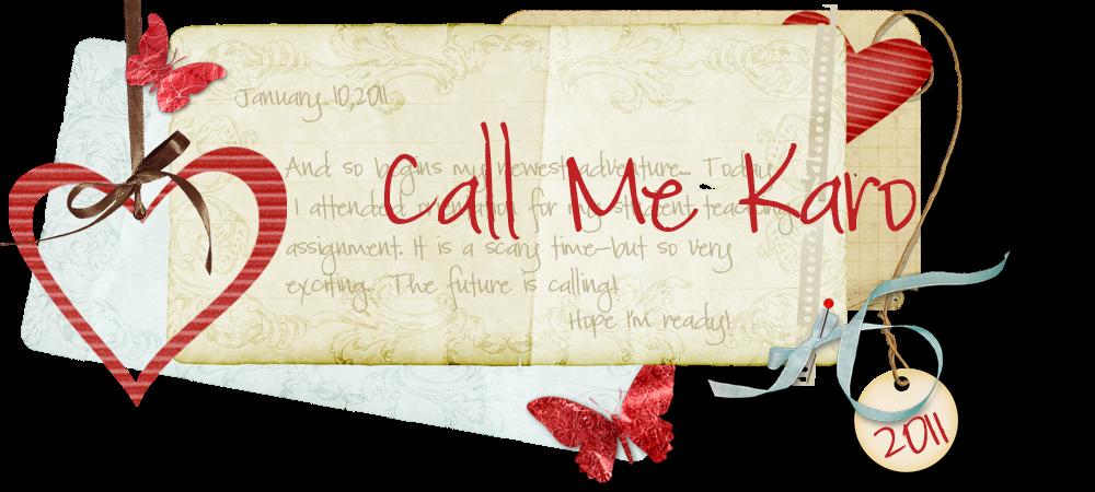 Call Me Karo