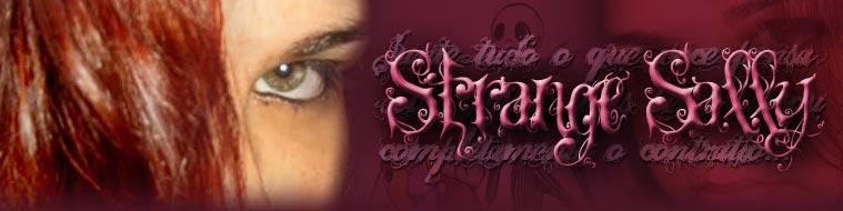 ~~ Strange Sally ~~