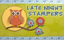 I have been featured on The Late Night Stamper Blog!