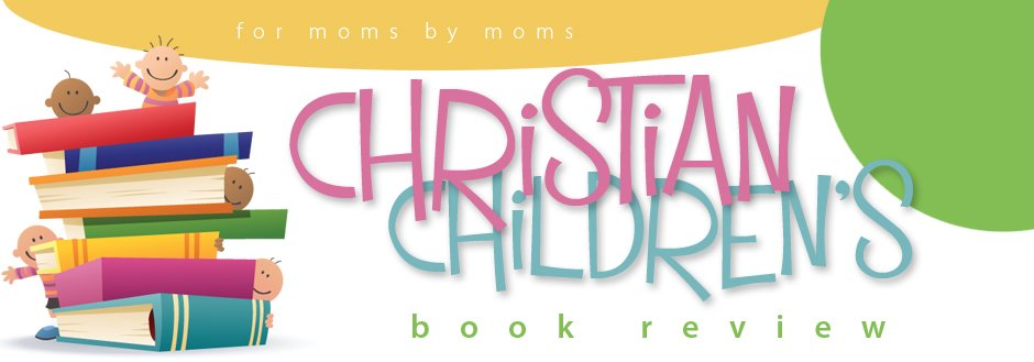Christian Children&#39;s Book Review
