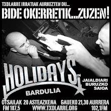 BIde oKeRRetik...  HOLIDAYS IN BARDULIA