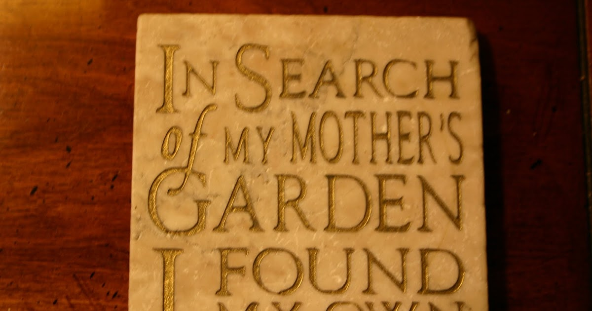 In Search Of My Mother 39 S Garden Then And Now