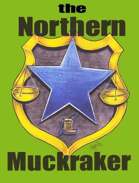 The Northern Muckraker