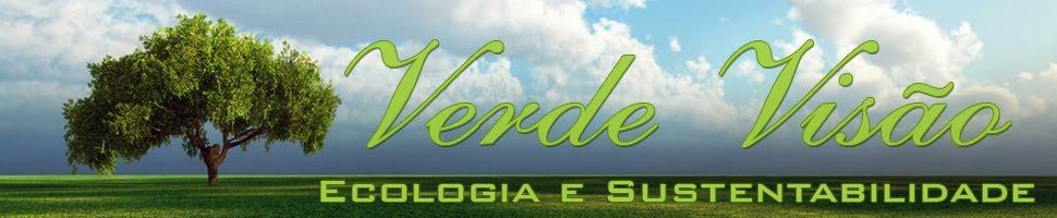 Verde Visão | Ecologia e Sustentabilidade