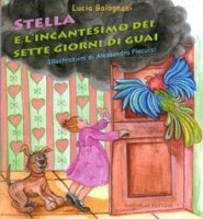 Stella e i sette giorni di guai