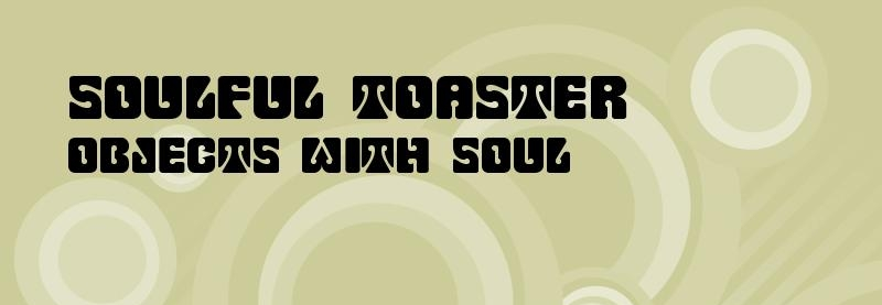 Soulful Toaster