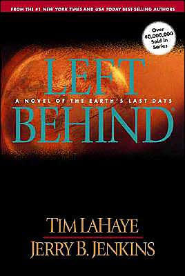 Left Behind by Tim LaHaye and Jerry B. Jenkins