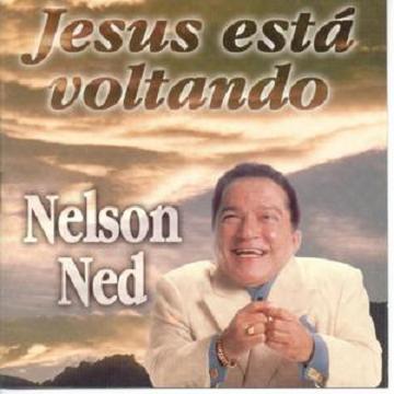 Nelson Ned - Jesus Está Voltando 1997