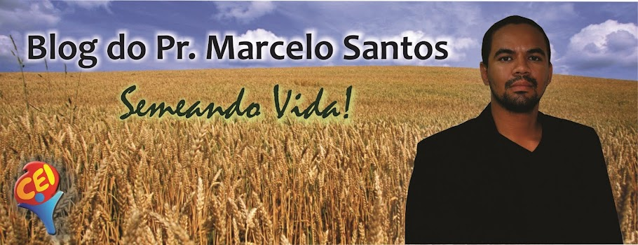 Blog do Pr. Marcelo Santos