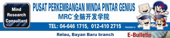 MRC (Mind Research Consultant) 全脑开发学院 Bayan Baru, Penang ~ e-Bulletin