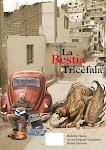 """""""LA BESTIA TRICÉFALA"""" DE RAFAEL INOCENTE, ARTURO DELGADO GALIMBERTI Y RODOLFO YBARRA"""
