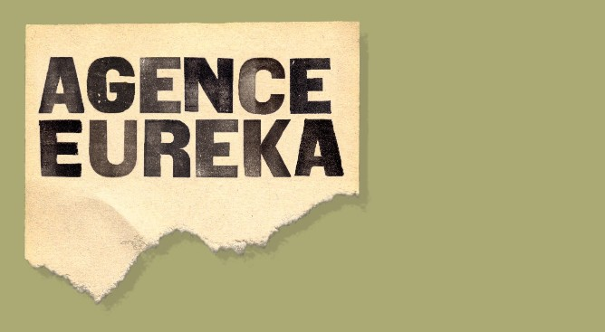 Agence  eureka