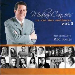 Mission�rio R. R. Soares  - Minhas Can��es na Voz dos Melhores Vol. 3 2008