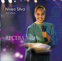 Nivea Silva - Receba Vida 2009