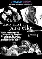 Cinco Historias Para Ellas (2008)