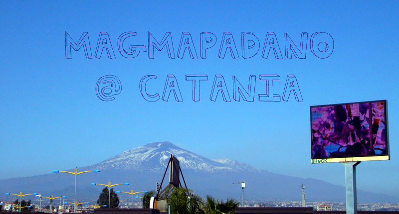 magmapadano @ Catania