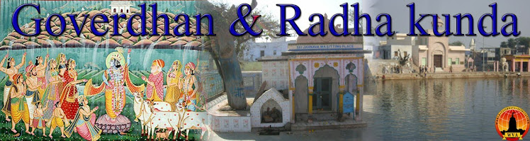 Gaudiya Math Visit, Goverdhan and Radha Kunda