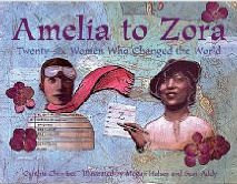 Amelia to Zora: 26 Women Who Changed the World
