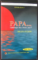 Novel Papa ... akhirnya kau tewas juga