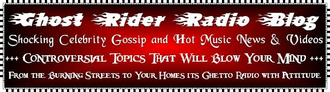§§§§ Ghost Rider Radio™ Blog §§§§
