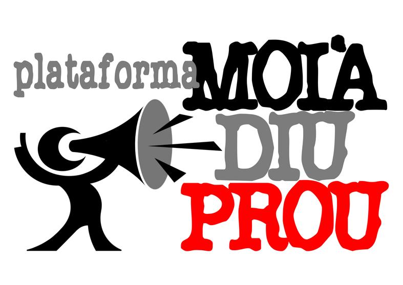 Plataforma Moià diu Prou