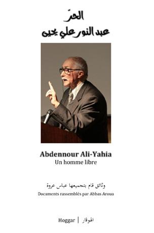 Abdennour Ali-Yahia : Un homme libre