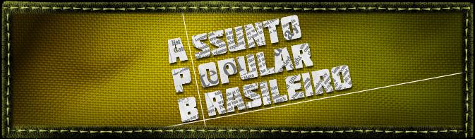Assunto Popular Brasileiro