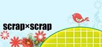 scrap×scrap