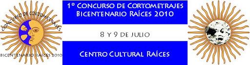 Primer Festival de cortometrajes  Raices en el Bicentenario