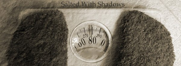 Salted With Shadows