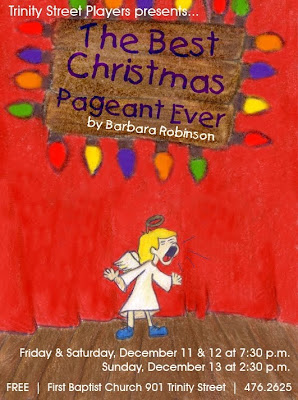 the best christmas pageant ever yep this is the play trinity street players is doing this winter at fbc only instead of being in our black box theater - The Best Christmas Pageant Ever Book
