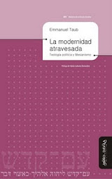 La modernidad atravesada. Teología política y mesianismo