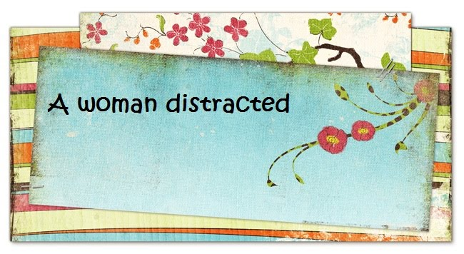 A Woman distracted