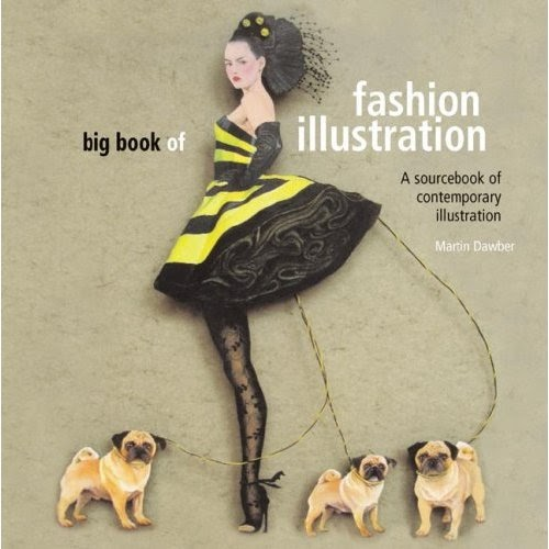 Fashion Illustration Book Cover ~ Living life as art big book of fashion illustration