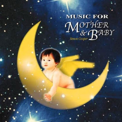 http://1.bp.blogspot.com/_XOTJ5x6oyfI/SkMh801cUEI/AAAAAAAAD6k/3oUq5sgCVr0/s400/Simon+Cooper+-+Music+For+Mother+%26+Baby.jpg