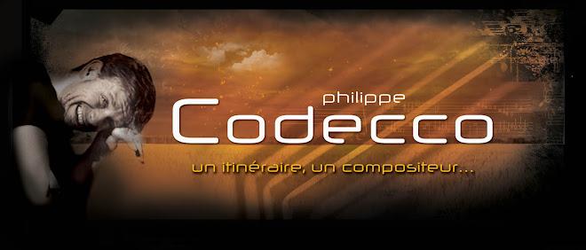 un itinéraire , un compositeur , Philippe  Codecco