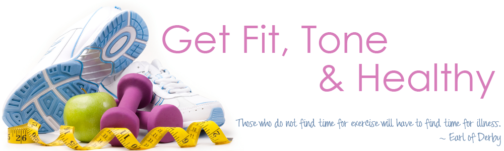 Get Fit Tone & Healthy