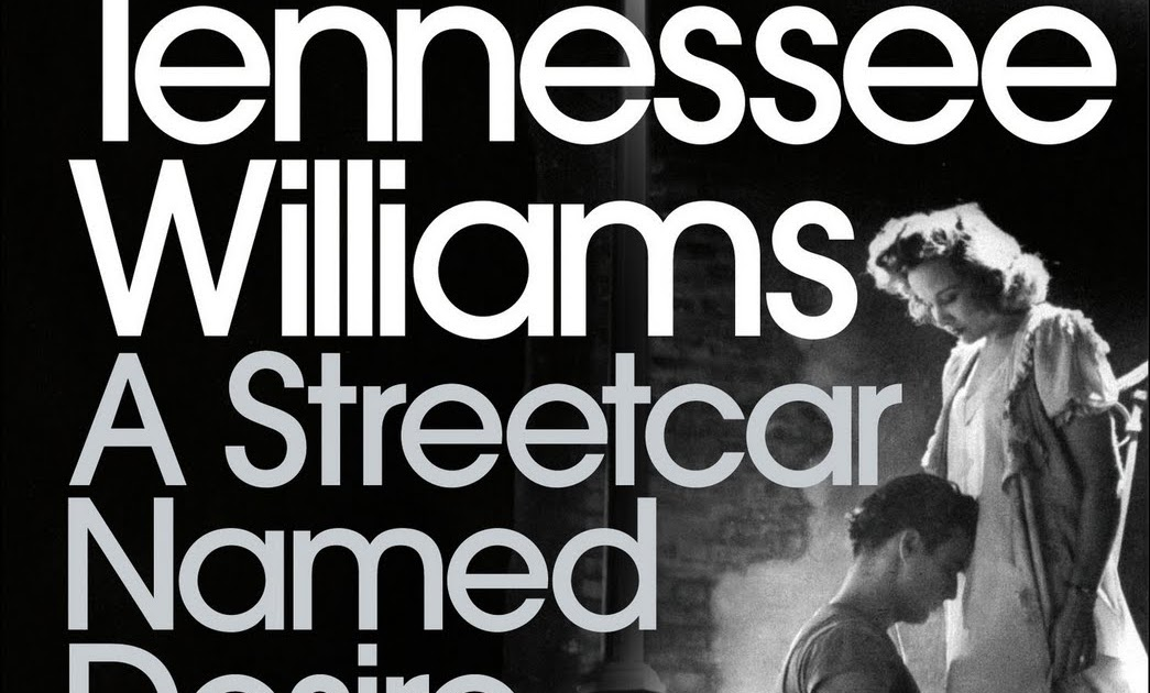 the clash of reality and illusion in a streetcar named desire by tennessee williams A streetcar named desire literature essays are academic essays for citation these papers were written primarily by students and provide critical analysis of a streetcar named desire chekhov's influence on the work of tennessee williams.