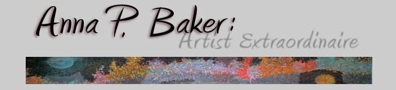 Anna Baker: Artist Extraordinaire